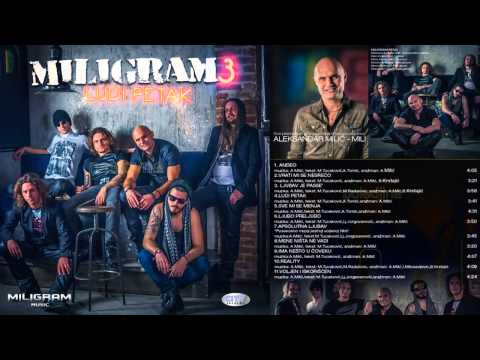 Miligram 3 - Apsolutna ljubav - (Audio 2013) HD