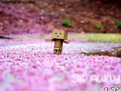 Slip Away - Casely