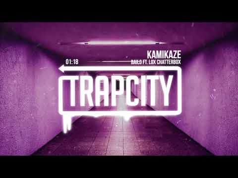 Bailo ft. Lox Chatterbox - Kamikaze