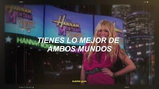 [ Hannah Montana ] The Best Of Both Worlds // Español