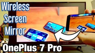 OnePlus 7 Pro: How to Connect Screen Mirror (Wireless Display) to LG Smart TV