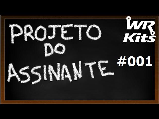 BRAÇO ROBÓTICO | Projeto do Assinante #001