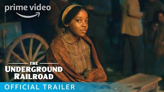 The Underground Railroad - Official Trailer   Prime Video