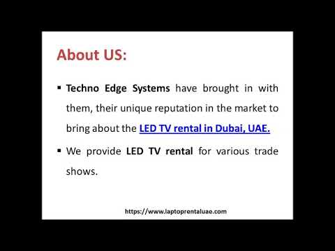 LED TV Rental has been having its unique penetration in the Dubai