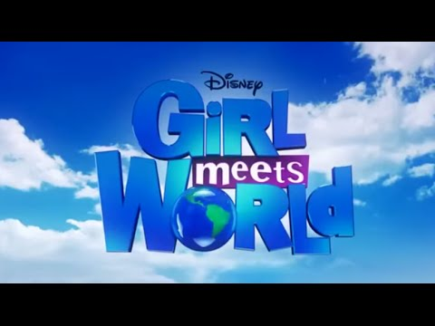 Girl Meets World - Girl Meets World Lyrics