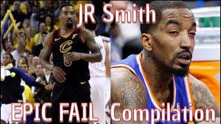 "JR Smith ""EPIC FAIL"" Compilation"