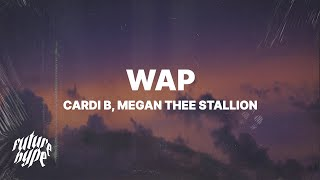 Cardi B - Wap (Lyrics) ft. Megan Thee Stallion