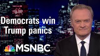 Lawrence: Democrats Win, President Donald Trump Panics | The Last Word | MSNBC