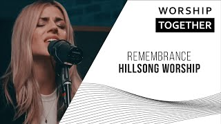 Hillsong Worship // Remembrance // New Song Cafe