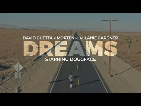 David Guetta & MORTEN - Dreams (feat Lanie Gardner)