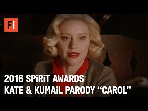 CAROL parody - Kate McKinnon & Kumail Nanjiani | 2016 Film Independent Spirit Awards