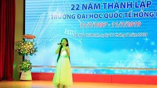 Hiền Trân - Hát Chảy Đi Sông Ơi tại Lễ Kỉ niệm 22 năm Thành lập ĐHQT Hồng Bàng