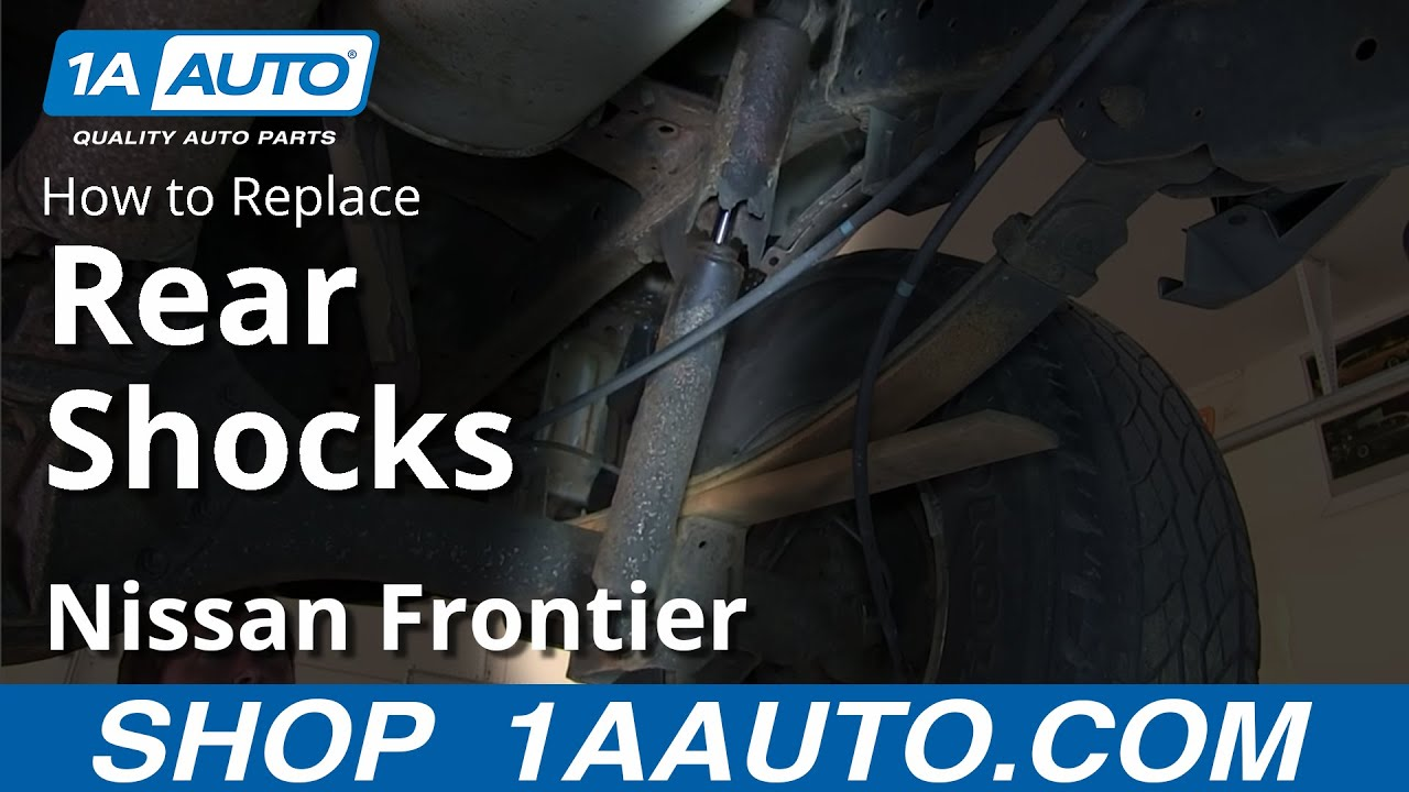 When To Replace Shocks And Struts >> How To Install Replace Rear Shocks 2000-04 Nissan Frontier ...