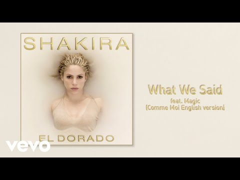 Shakira - What We Said (Official Audio) ft. MAGIC!