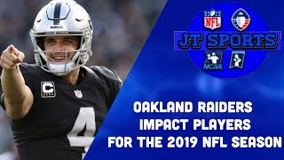 Oakland Raiders Impact Players For The 2019 NFL Season | NFL