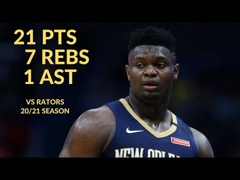 Zion Williamson 21 Pts 7 Rebs 1 Ast Highlights vs Toronto Raptors | NBA 20/21 Season