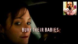 DEADLY WOMEN | Bury Their Babies | S6E12