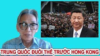 Nguyễn Xuân Nghĩa | Trung Quốc Hoảng Loạn Đuối Thế Trước Hong Kong