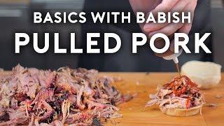 Pulled Pork   Basics with Babish