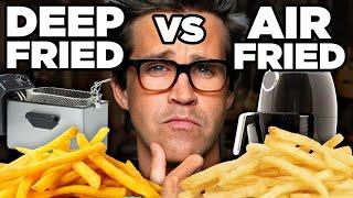 Deep Fried vs. Air Fried Taste Test