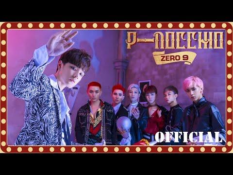 ZERO 9 - 'PINOCCHIO'   Official MV