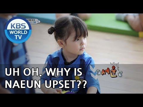 Uh oh. Why is Naeun upset?! [The Return of Superman/2018.10.21]