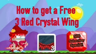 How to get a Free 3 Red Crystal Wings|500 Subscriber Special
