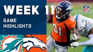 Dolphins vs. Broncos Week 11 Highlights | NFL 2020