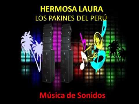 Hermosa Laura - Los Pakines del Perú