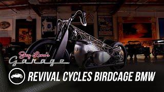 Revival Cycles Birdcage BMW | Jay Leno's Garage