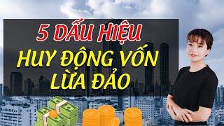 5 Dấu hiệu nhận biết huy động vốn lừa đảo | Nguyễn Thị Ngọc Ly | Đầu tư bất động sản dòng tiền.