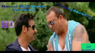 Heyy Rascals Version 3 | Neeraj Shridhar | Sanjay Dutt | Ajay Devgan | Arjun Rampal | Rascals