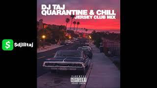 dj-taj-quarantine-chill-jersey-club-mix.jpg