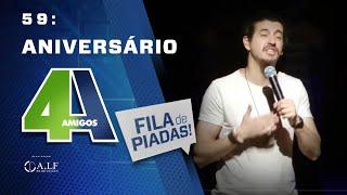 FILA DE PIADAS - ANIVERSÁRIO - #59