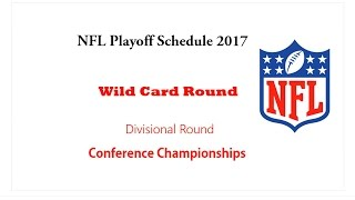 NFL Playoff Schedule 2017 | Who will played Wild Card Round, Conference Championships -NFL
