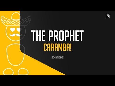 The Prophet - Caramba! (#SCAN211)