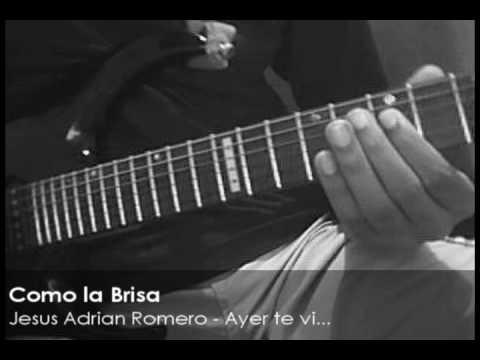 Como la Brisa - Jesus Adrian Romero