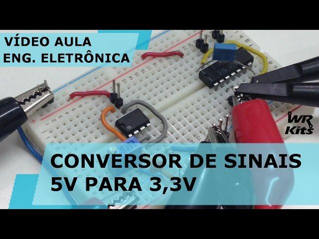 CONVERSOR DE SINAIS 5V PARA 3,3V | Vídeo Aula #152