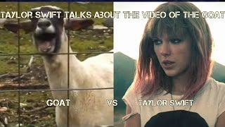 Taylor Swift talks and reacts to the video of the screaming goat
