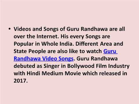 Guru Randhawa Punjabi Singer Famous Video Songs - All the Popular Super Hit HD Videos