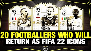 20 FOOTBALLERS WHO WILL REUTRN AS FIFA 22 ICONS | ft. Wayne Rooney, Ribery, Toure,... | PREDICTION