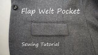 How to sew a flap welt pocket Jacket tutorial