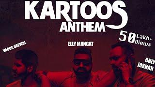 Kartoos Anthem – Elly Mangat – Vadda Grewal