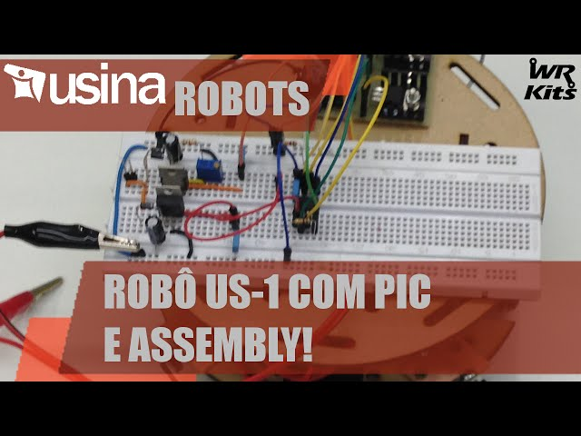 ROBÔ US-1 COM PIC E ASSEMBLY | Usina Robots #011