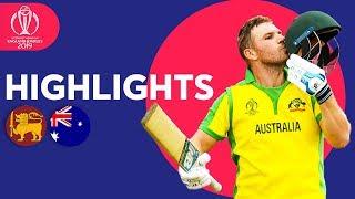 Finch Smashes Super 153! | Sri Lanka vs Australia - Match Highlights | ICC Cricket World Cup 2019