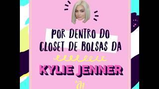 Por dentro do closet de bolsas da Kylie Jenner!