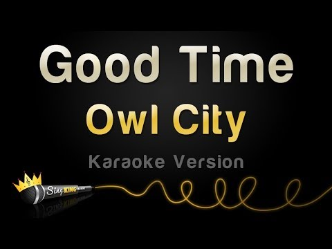 Baixar Owl City - Good Time (Karaoke Version)