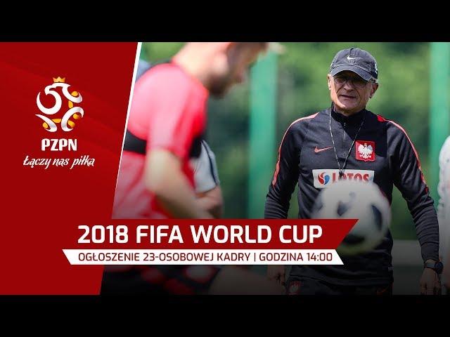Ogłoszenie kadry na Mistrzostwa Świata 2018