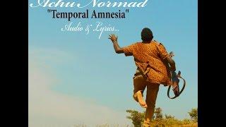 Achu Normad - Temporal Amnesia