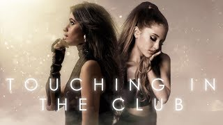 Touching in the Club | TOUCH IT X CRYING IN THE CLUB (Camila Cabello x Ariana Grande) MASHUP